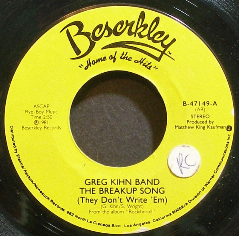 Greg Kihn Band - The Breakup Song (they Don't Write 'em / When The Music Starts)