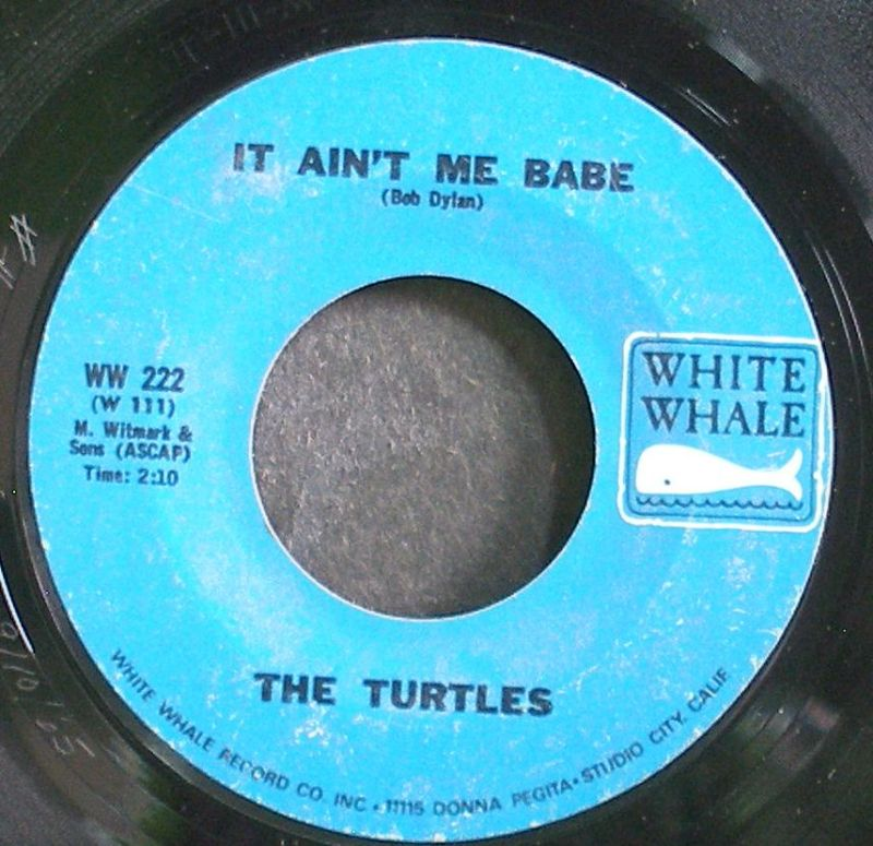 It Ain't Me Babe / Almost There - Turtles