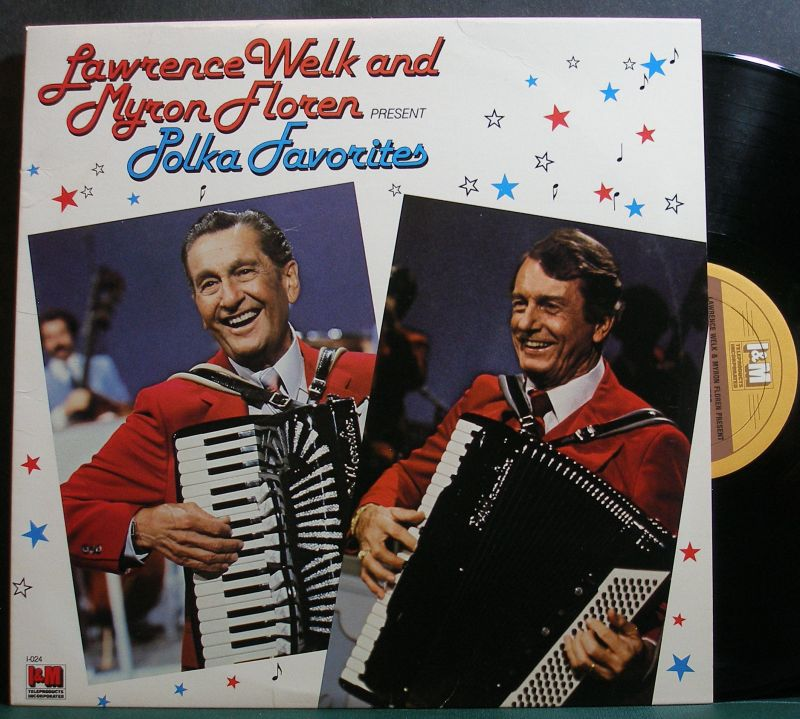 Lawrence Welk & Myron Floren - Polka Favorites
